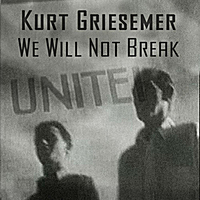 We Will Not Break Song
